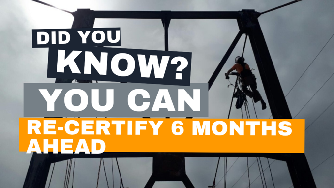 Did you know-Recertify 6 months