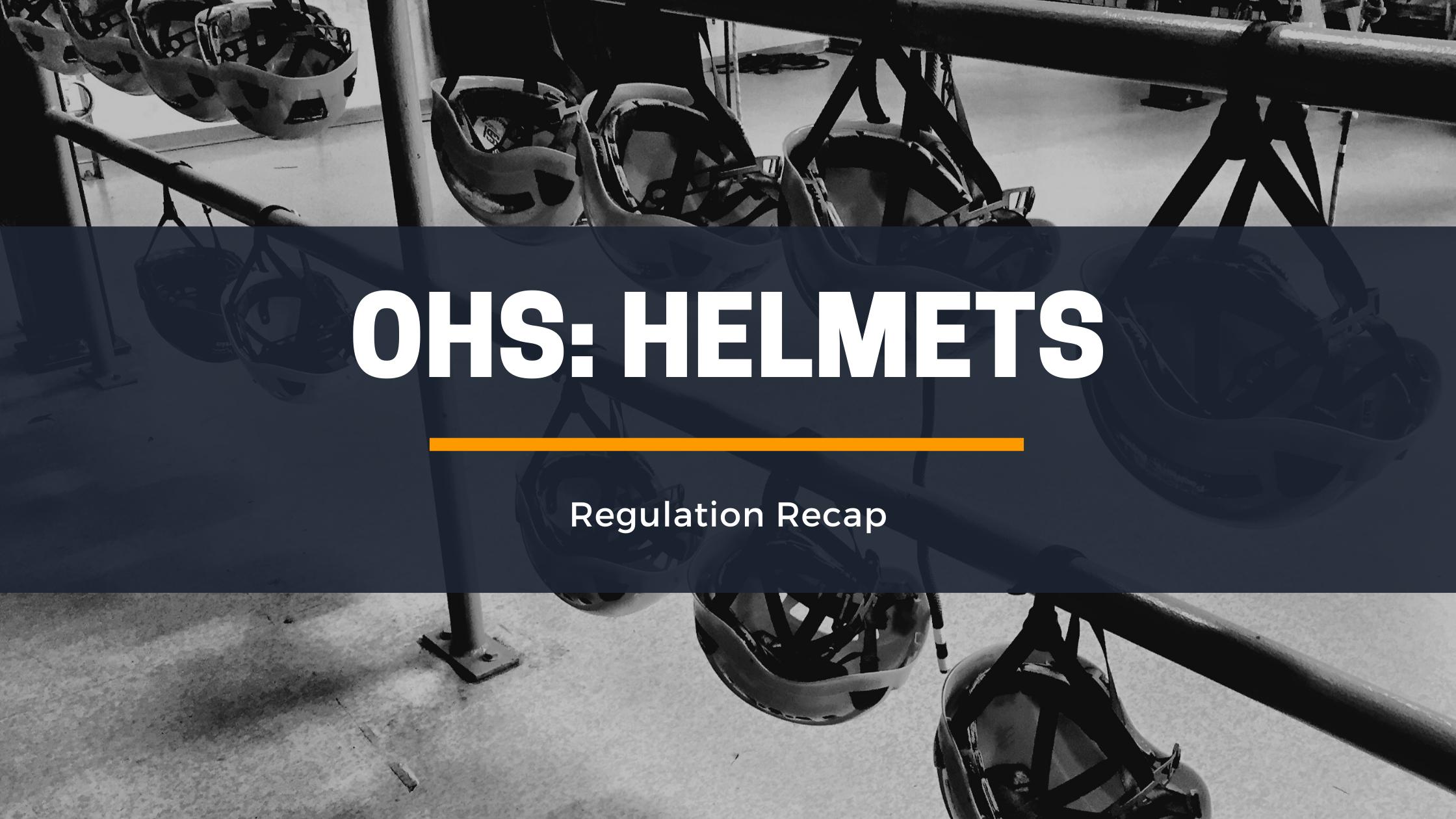 OHS_ Helmets