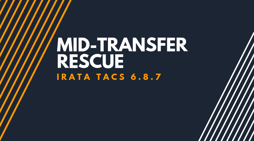 Mid-transfer rescue