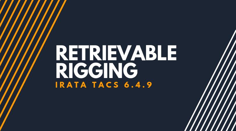 Retrievable Rigging