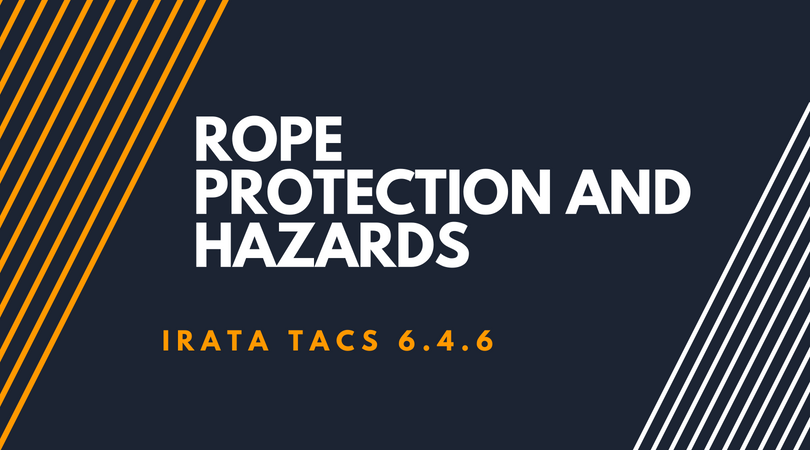 Rope Protection and Hazards