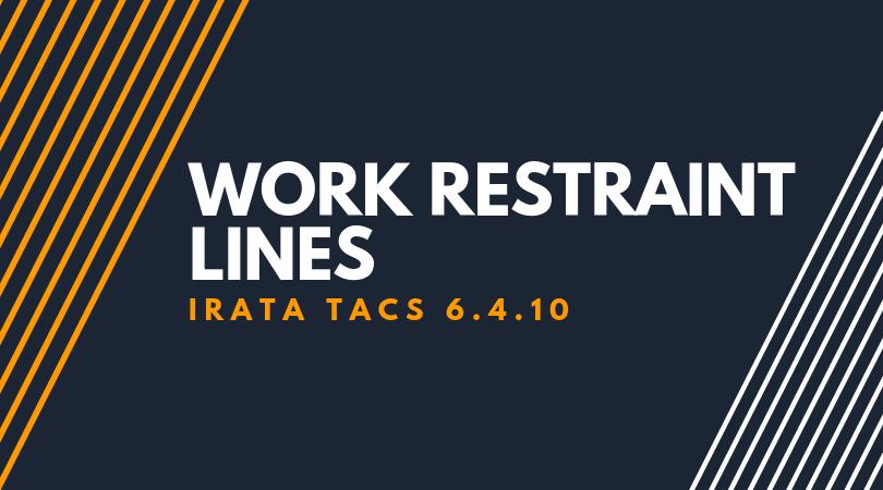 Work Restraint Lines